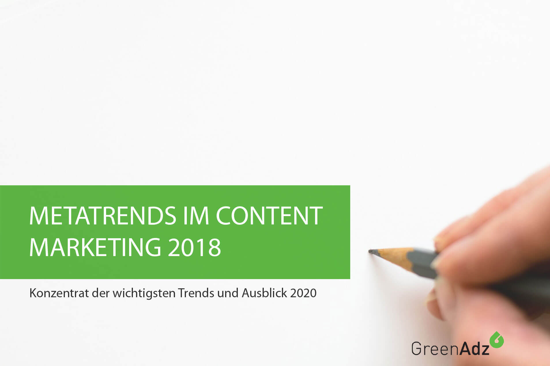 Content MArketing Trends 2018 und Ausblick 2020