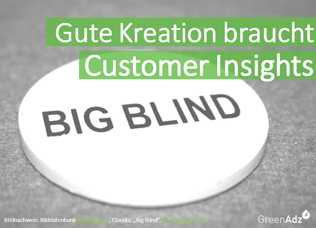 Data Driven Creativity Gute Kreation braucht Customer Insights